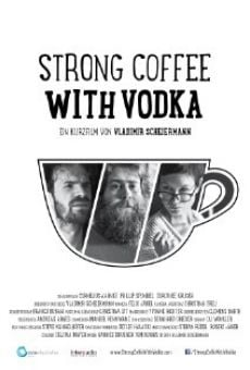 Strong Coffee with Vodka