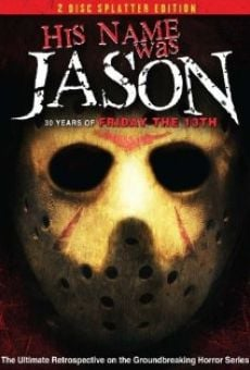 His Name Was Jason: 30 Years of Friday the 13th on-line gratuito