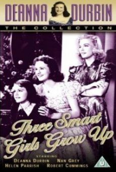 Three Smart Girls Grow Up on-line gratuito