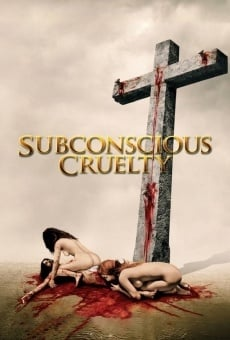 Ver película Subconscious Cruelty
