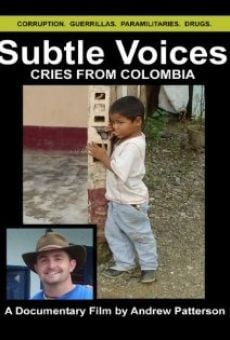 Subtle Voices: Cries from Colombia on-line gratuito