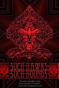 Película: Such Hawks Such Hounds
