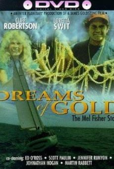 Dreams of Gold: The Mel Fisher Story on-line gratuito