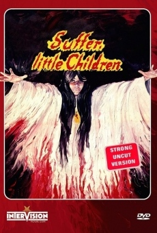 Ver película Suffer, Little Children