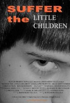 Ver película Suffer the Little Children