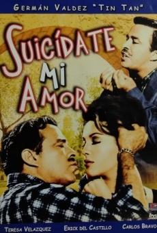 Película: Suicídate mi amor