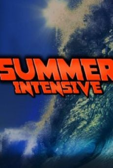 Summer Intensive online streaming