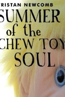 Ver película Summer of the Chew Toy Soul
