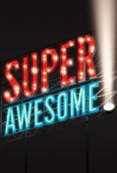 Película: Super Awesome!