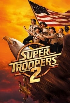 Super Troopers 2 on-line gratuito