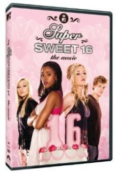 Super Sweet 16: The Movie on-line gratuito
