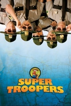 Super Troopers online streaming