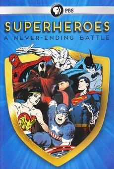 Superheroes: A Never-Ending Battle online kostenlos
