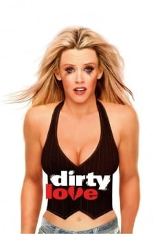 Dirty Love - Tutti pazzi per Jenny online streaming