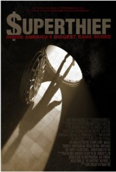 Película: Superthief: Inside America's Biggest Bank Score