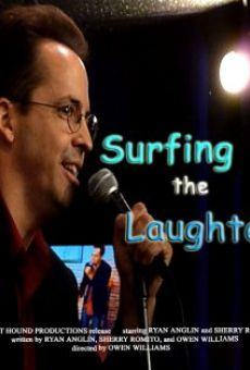 Surfing the Laughter