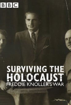 Surviving the Holocaust: Freddie Knoller's War online streaming