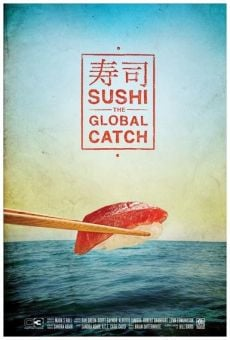 Película: Sushi: The Global Catch