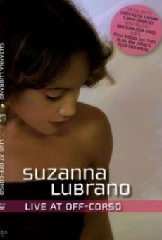 Suzanna Lubrano: Live at Off-Corso on-line gratuito