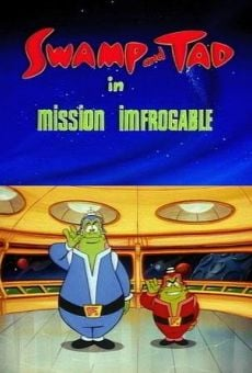 Película: Swamp and Tad in Mission Imfrogable