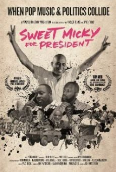 Película: Sweet Micky for President