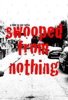 Película: Swooped from Nothing