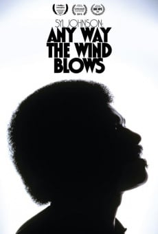 Syl Johnson: Any Way the Wind Blows online kostenlos