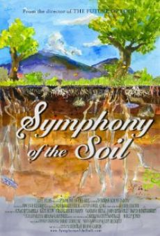 Symphony of the Soil online streaming
