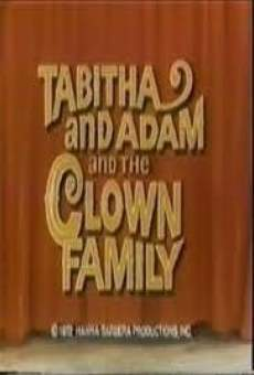 Tabitha and Adam and the Clown Family on-line gratuito