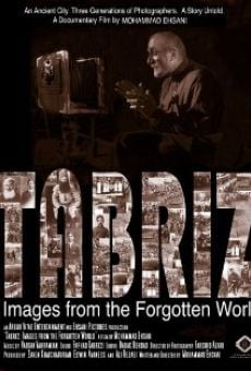 Tabriz: Images from the Forgotten World