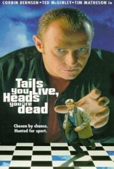 Película: Tails You Live, Heads You're Dead