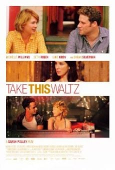Take This Waltz on-line gratuito