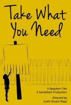 Película: Take What You Need