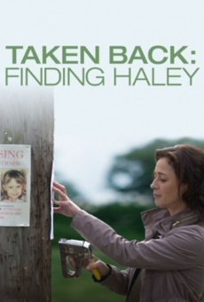 Ver película Taken Back: Buscando a Haley