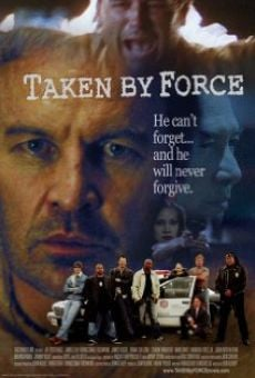 Película: Taken by Force