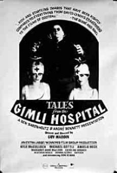 Ver película Tales from the Gimli Hospital