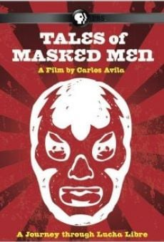 Tales of Masked Men on-line gratuito
