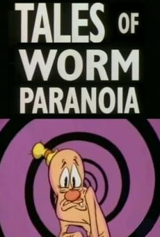What a Cartoon!: Tales of Worm Paranoia on-line gratuito