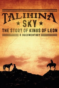 Talihina Sky: The Story of Kings of Leon online streaming