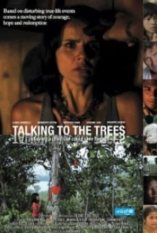 Watch Talking to the Trees online stream
