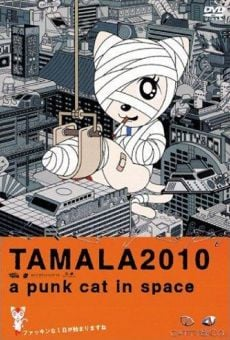 Tamala 2010: A Punk Cat in Space online streaming
