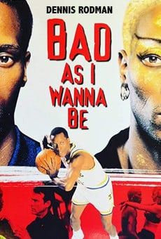 Bad As I Wanna Be: The Dennis Rodman Story on-line gratuito