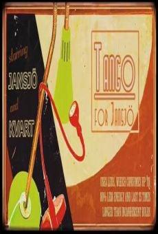 Película: Tango For Jansjo