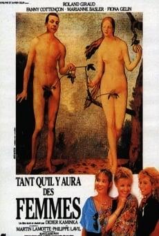 Ver película Tant qu'il y aura des femmes