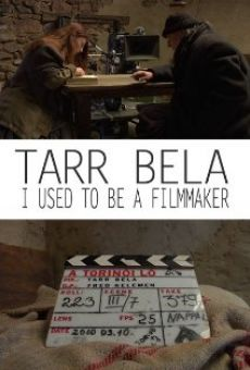 Ver película Tarr Béla, I Used to Be a Filmmaker