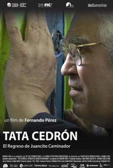 Película: Tata Cedrón, el regreso de Juancito Caminador