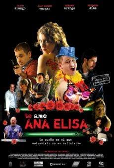Te amo, Ana Elisa online