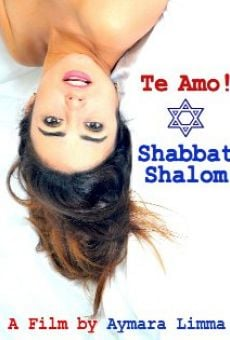 Te Amo! Shabbat Shalom