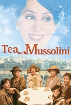 Tea with Mussolini on-line gratuito