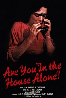 Are You in the House Alone? online